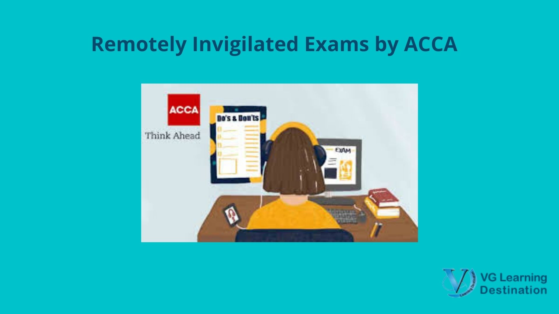 ACCA leads the way by introducing Remote Invigilation Computer Based Exams!