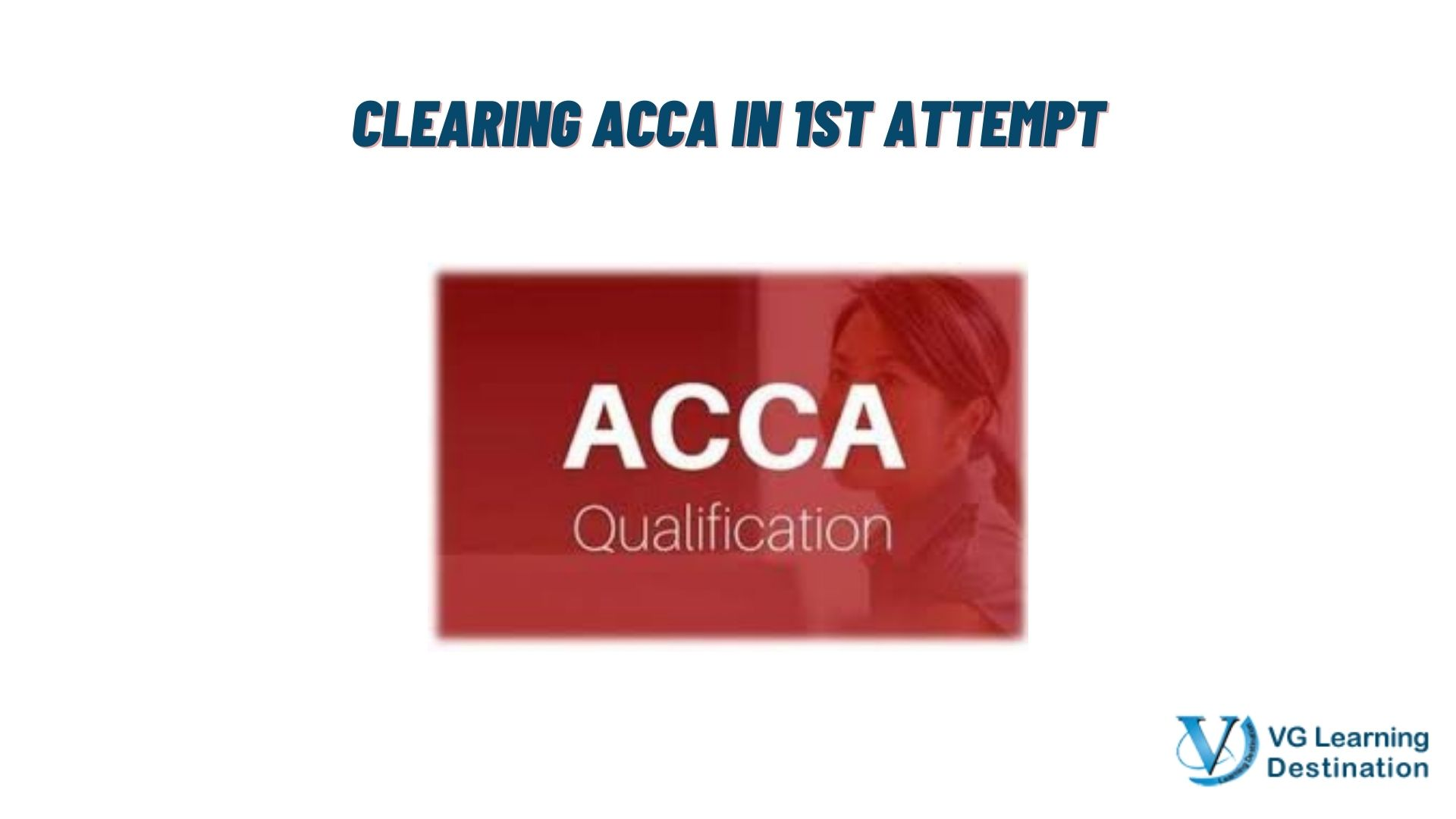 ACCA MASTERCLASS TO CLEAR EXAMS IN FIRST ATTEMPT